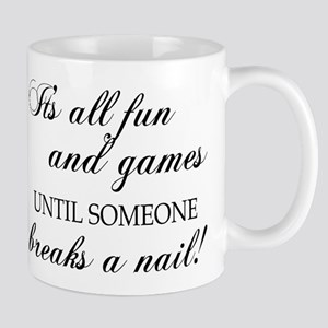 ITS ALL FUN AND GAM... Mugs